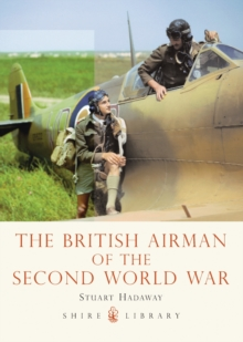 The British Airman of the Second World War, Paperback Book