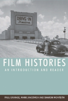 Film Histories : An Introduction and Reader, Paperback Book