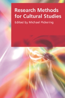 Research Methods for Cultural Studies, Paperback Book