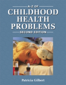 A-Z of Childhood Health Problems, Paperback Book