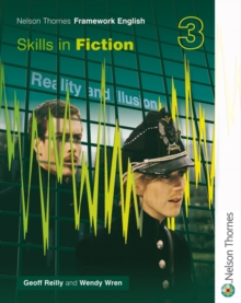 Nelson Thornes Framework English Skills in Fiction 3, Paperback Book
