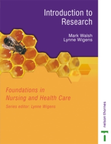 Foundations in Nursing and Health Care : Introduction to Research, Paperback Book