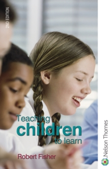 Teaching Children to Learn, Paperback Book