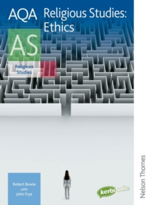 AQA Religious Studies AS: Ethics, Paperback Book