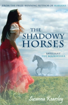 The Shadowy Horses, Paperback Book
