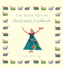 The South African Illustrated Cookbook, Paperback Book