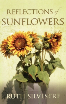 Reflections of Sunflowers, Paperback Book