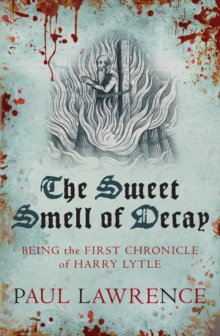 The Sweet Smell of Decay, Paperback Book