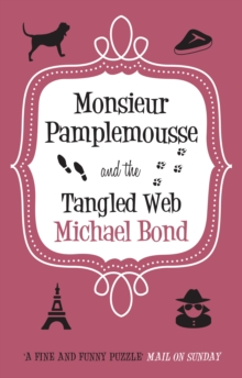 Monsieur Pamplemousse and the Tangled Web, Hardback Book