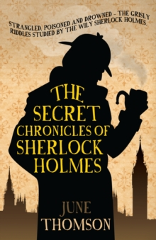 The Secret Chronicles of Sherlock Holmes, Paperback Book