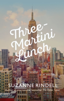 Three-Martini Lunch, Hardback Book