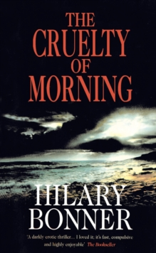 The Cruelty of Morning, Paperback Book