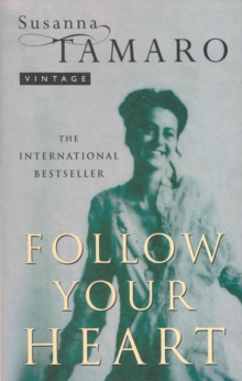 Follow Your Heart, Paperback Book