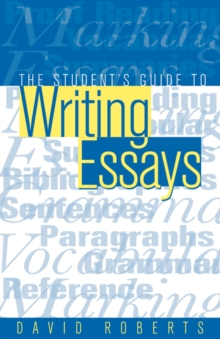 The Students Guide to Writing Essays, Paperback Book