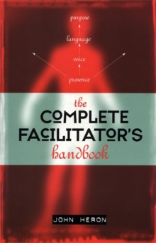 The Complete Facilitator's Handbook, Paperback Book