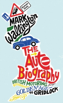 The Auto Biography, Hardback Book