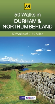 50 Walks in Durham & Northumberland, Paperback Book