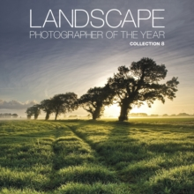 Landscape Photographer of the Year : Collection 8 Collection 8, Hardback Book
