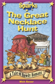 The Rowdy Romans:The Great Necklace Hunt, Paperback Book