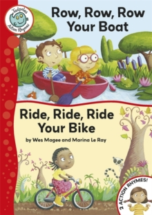 Row, Row, Row, Your Boat : Ride, Ride, Ride Your Bike, Paperback Book