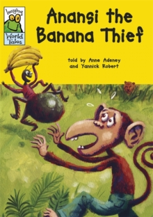 Anansi the Banana Thief, Paperback Book