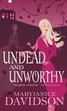 Undead And Unworthy : Number 7 in series, Paperback Book
