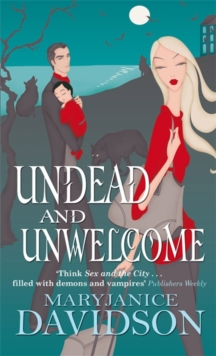 Undead and Unwelcome, Paperback Book