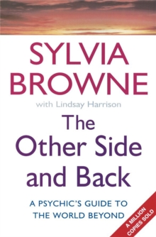 The Other Side And Back : A psychic's guide to the world beyond, Paperback Book