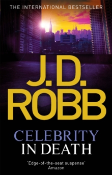 Celebrity In Death : 34, Paperback Book