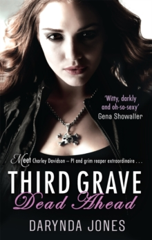 Third Grave Dead Ahead : Number 3 in series, Paperback Book