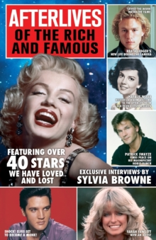 Afterlives Of The Rich And Famous : Featuring over 40 stars we have loved and lost, Paperback Book