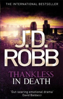 Thankless in Death, Paperback Book
