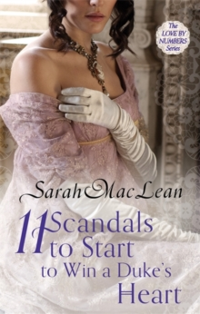 Eleven Scandals to Start to Win a Duke's Heart, Paperback Book