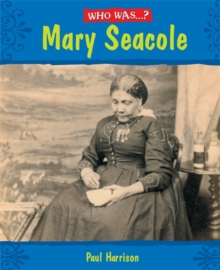 Mary Seacole?, Paperback Book