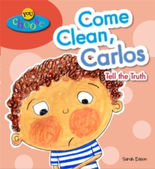 Come Clean, Carlos! Tell the Truth, Paperback Book