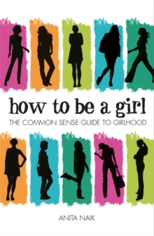 How to be a Girl, Paperback Book