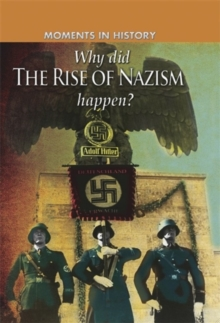 Why Did the Rise of the Nazis Happen?, Paperback Book