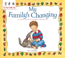 Family Break-Up: My Family's Changing, Paperback Book