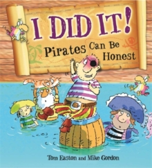 I Did it!: Pirates Can be Honest, Paperback Book