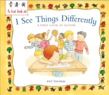Autism: I See Things Differently, Paperback Book