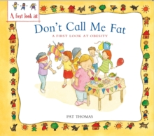 Obesity: Don't Call Me Fat, Paperback Book