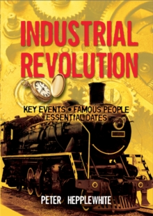 The Industrial Revolution, Paperback Book