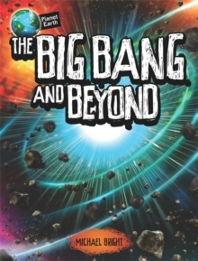 The Big Bang and Beyond, Hardback Book