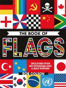 The Book of Flags : Includes Over 250 Stickers and a Map Poster!, Paperback Book
