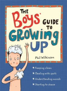The Boys' Guide to Growing Up, Hardback Book