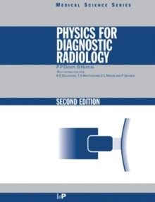 Physics for Diagnostic Radiology, Paperback Book