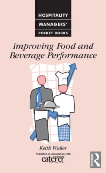 Improving Food and Beverage Performance, Paperback Book