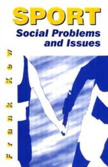 Sport: Social Problems and Issues, Paperback Book