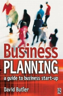 Business Planning : A Guide to Business Start-up, Paperback Book