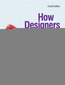 How Designers Think : The Design Process Demystified, Paperback Book